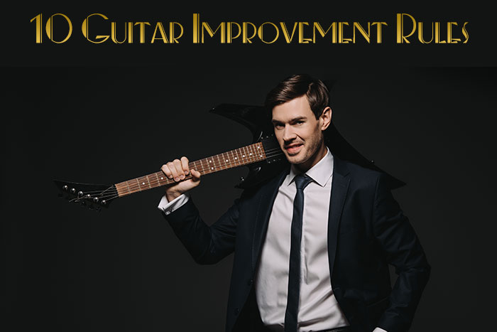10 Guitar Improvement Rules by The London Guitar Institute